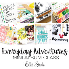 Everyday Adventures Mini Album Class