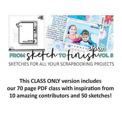 From Sketch To Finish Vol 5 - digital class only