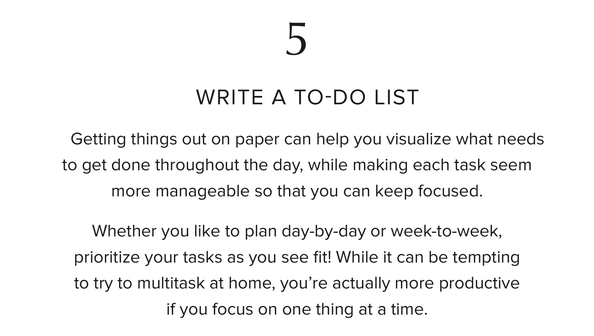 5. Write a to-do list