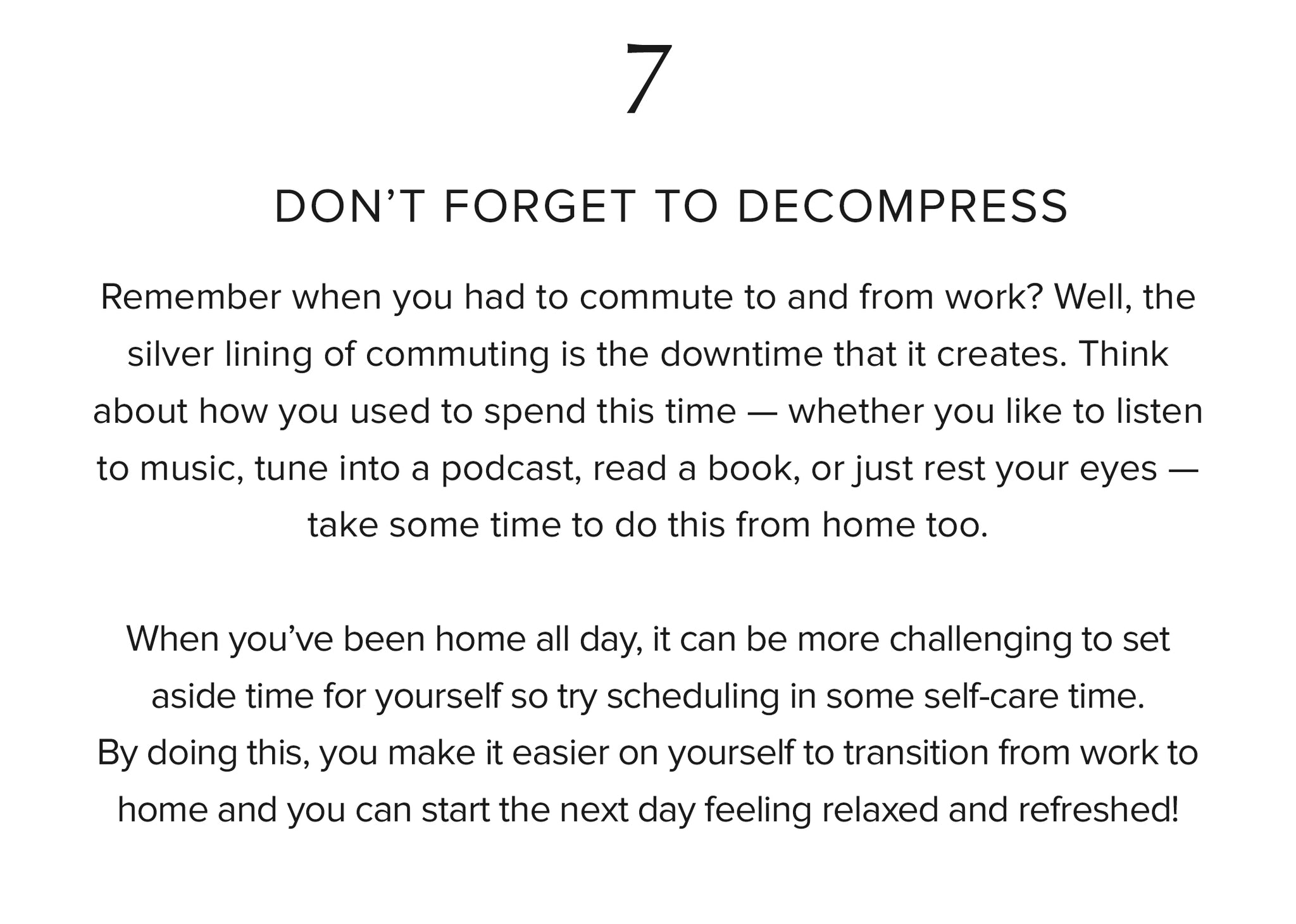 7. Don't forget to decompress