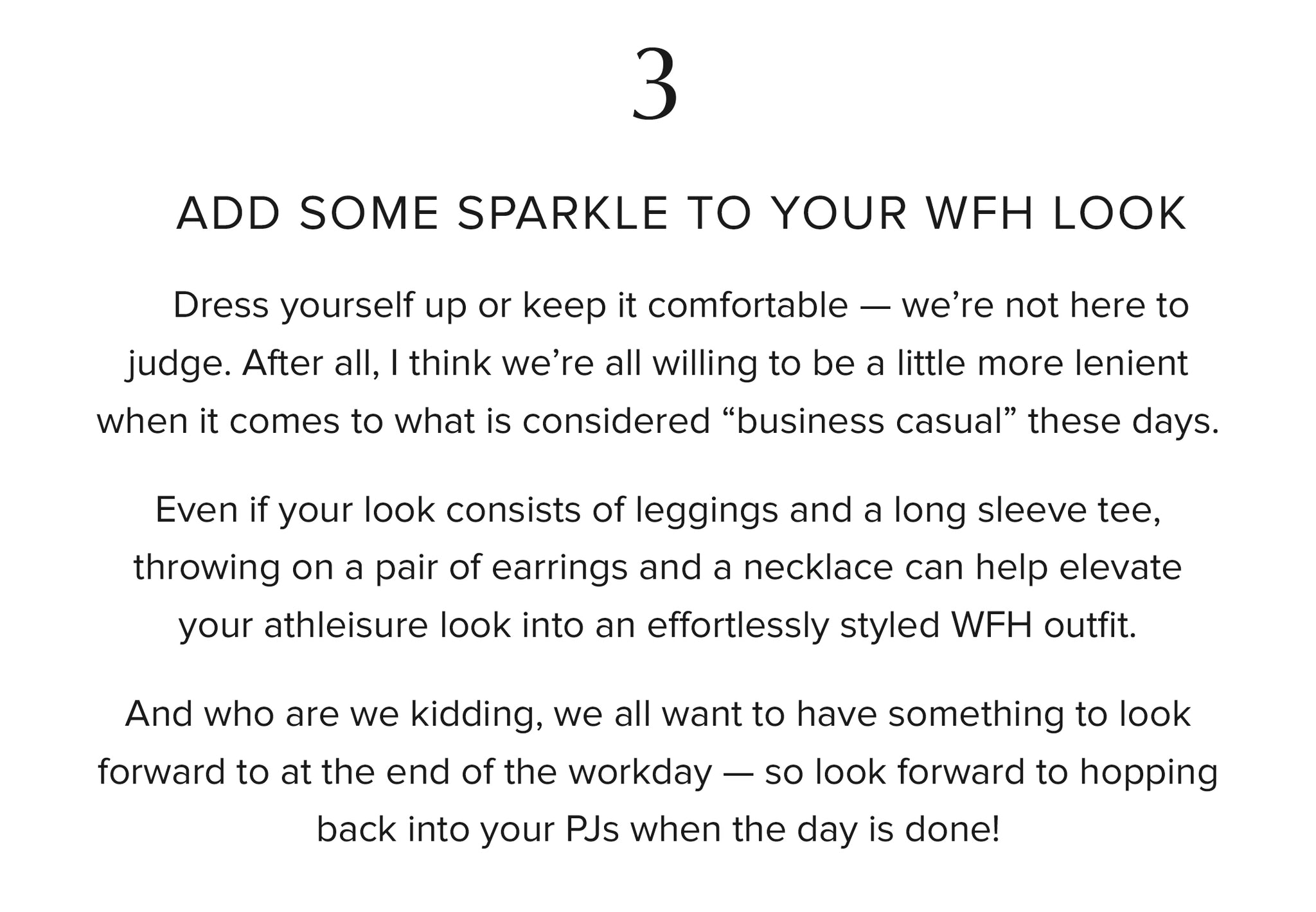3. Add some sparkle to your WFH look