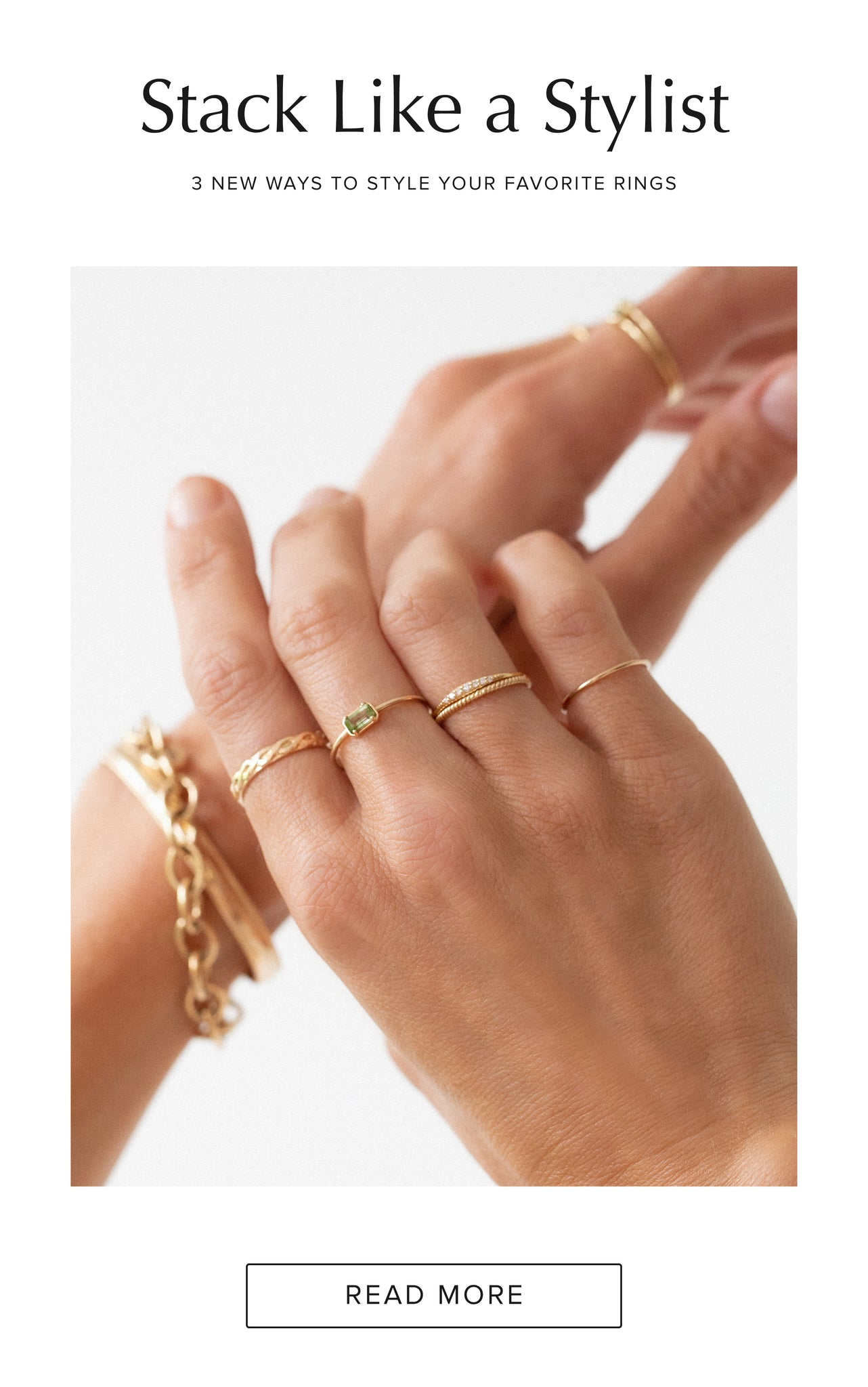 Stack Like a Stylist: 3 new ways to style your favorite rings!