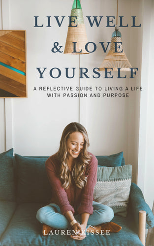 Live Well and Love Yourself E-book