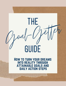 The Goal-Getter Guide