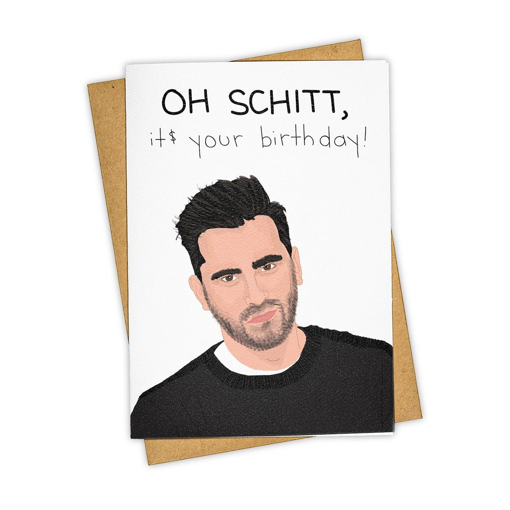 Oh Schitt - It's Your Birthday