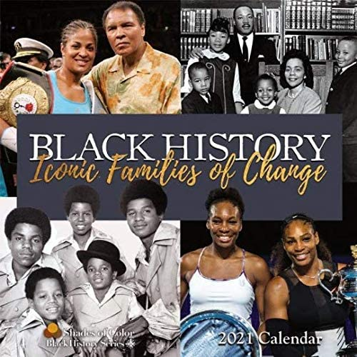 Black History Iconic Families of Change 2021 Wall Calendar
