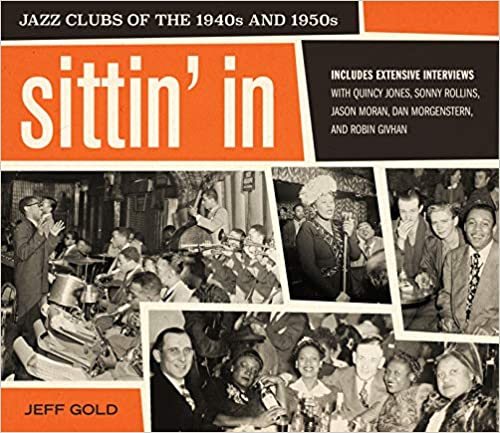 Sittin' In: Jazz Clubs of the 1940s and 1950s