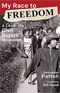 My Race to Freedom: A Life in the Civil Rights Movement