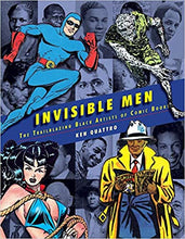 Invisible Men: The Trailblazing Black Artists of Comic Books