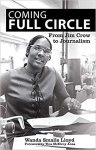 Coming Full Circle: From Jim Crow to Journalism