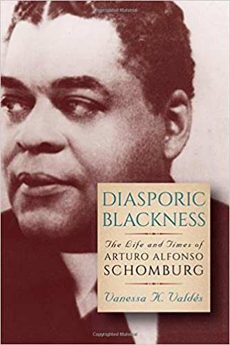 Diasporic Blackness: The Life and Times of Arturo Alfonso