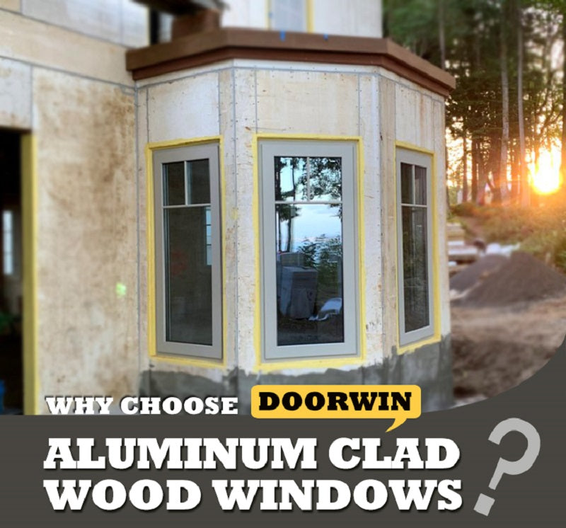 Doorwin Aluminum Clad Wood Windows