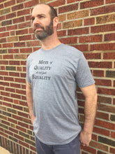 Load image into Gallery viewer, Men of Quality do not fear Equality Shirt