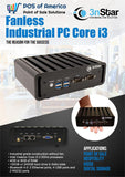 3nStar Fanless Industrial PC, Core i3, 4GB+120GB SSD, HDMI, VGA, 2 RS232, 4 USB, Wi-Fi, Vesa Mount, Windows 10 - POS OF AMERICA
