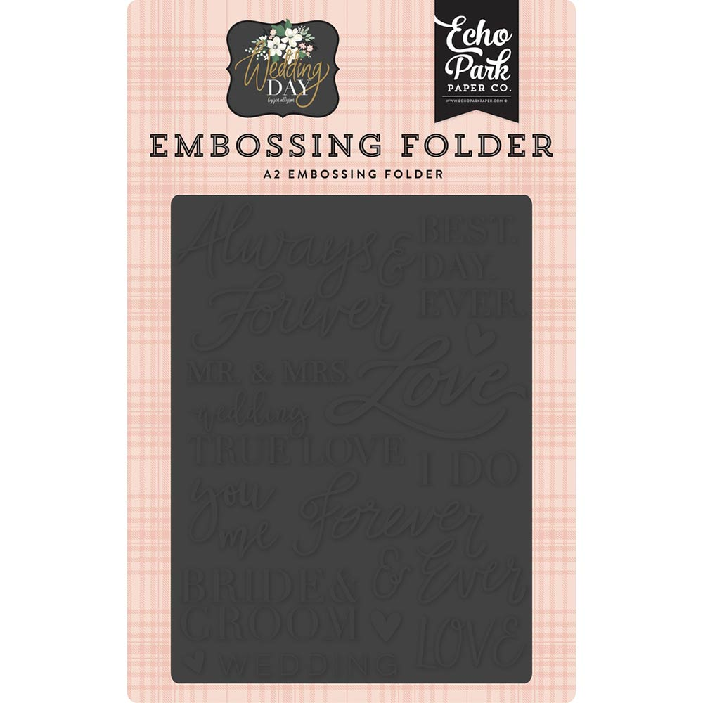 Wedding Day Always & Forever A2 Embossing Folder