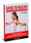 Guide to Healthy Shoulders: At Home Rehab
