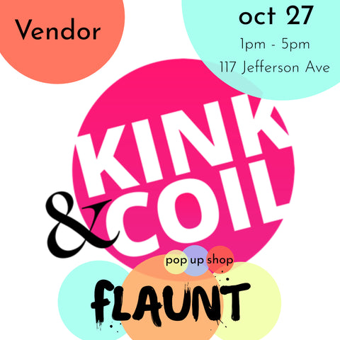 Kink & Coil at the Flaunt Pop Up Shop Oct 27 Toronto