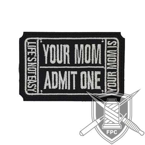 Your Mom Ticket - Patch - schwarz/weiß