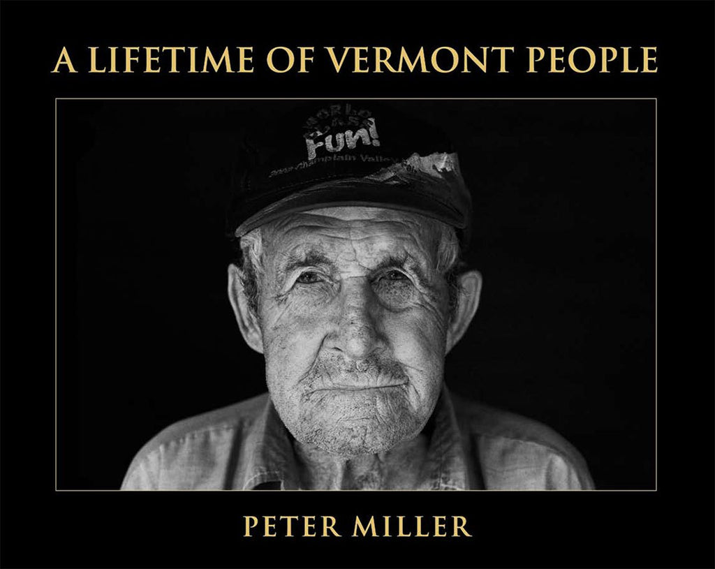 Peter Miller: A Lifetime of Vermont People