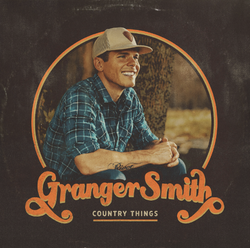 Signed Granger Smith - Country Things VINYL ( PREORDER )