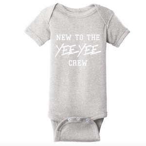 New to the Yee Yee Crew Onesie