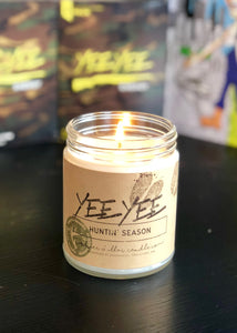 Yee Yee Candle (Huntin' Season)