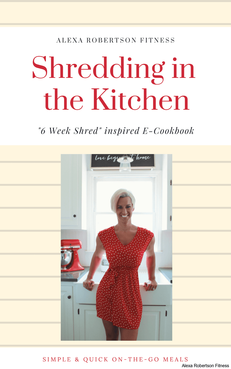 "ARFiT ""Shredding in the Kitchen"" E-Cookbook - Alexa Robertson Fitness"