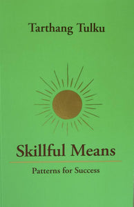 Skillful Means: Patterns for Success