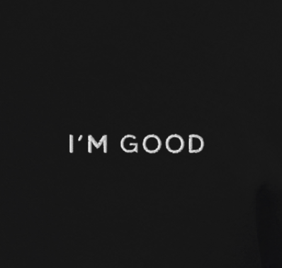 I'M GOOD - Embroidered Pull-Over Hoodie Unisex