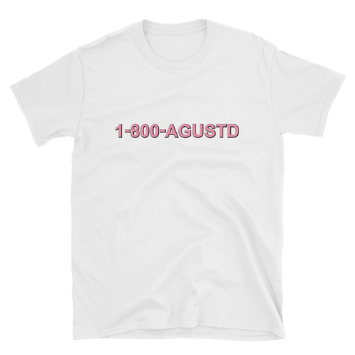 """1-800-AGUSTD"" T-SHIRTS (3 COLORS)"
