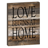 Love Begins At Home Wood Panel Sign