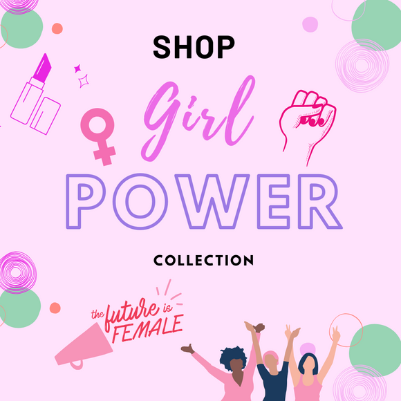 Girl Power Collection