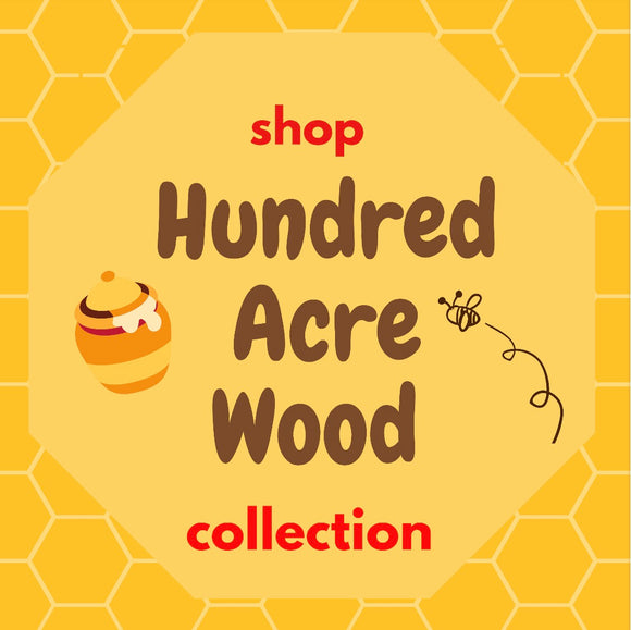 Hundred Acre Wood Collection