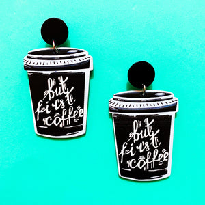 But First, Coffee Black Acrylic Drop Earrings