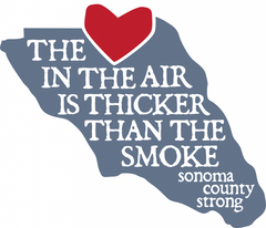 The air is thicker than the smoke. Sonoma Fire strong. Sonoma County wildfire that broke in October 2017.