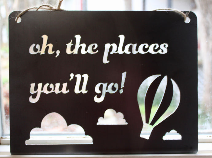 Oh The Places You'll Go Metal Sign