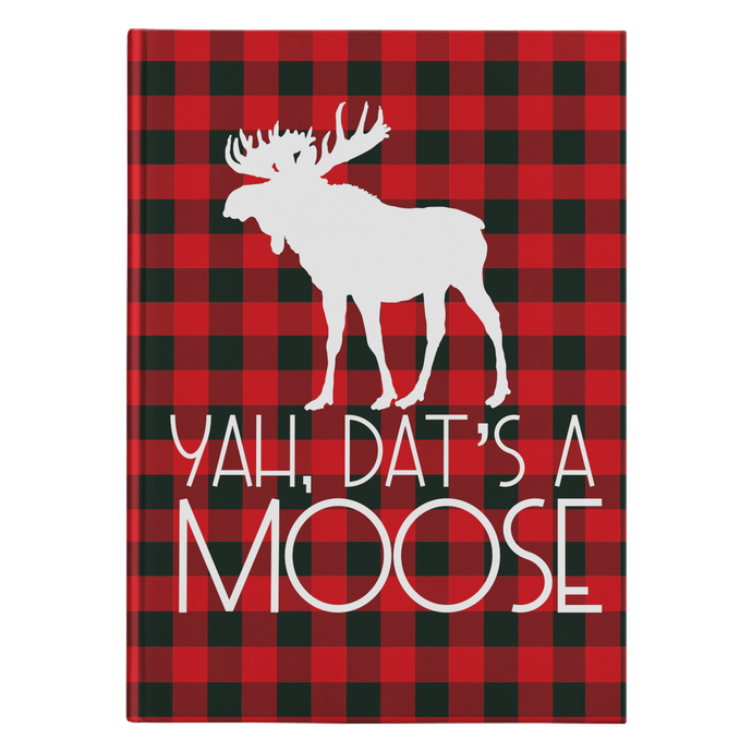 Dat's A Moose Hard Cover Journal