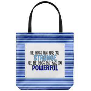 Strange/Powerful Tote Bag