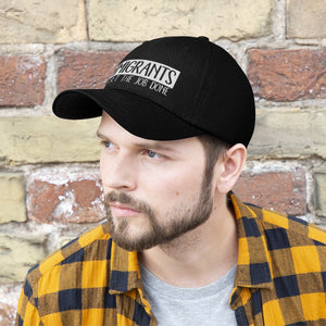 We Get the Job Done Unisex Twill Hat