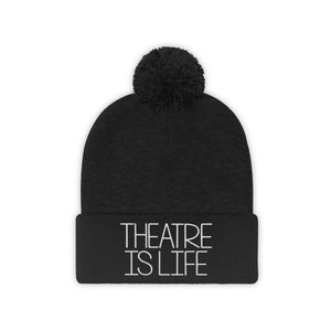Theatre is Life Pom Pom Beanie