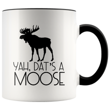 Load image into Gallery viewer, Dat's A Moose 11Oz Mug