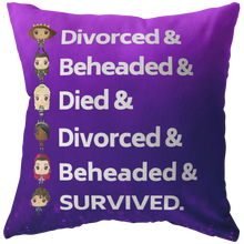 Load image into Gallery viewer, Six the Musical Throw Pillow