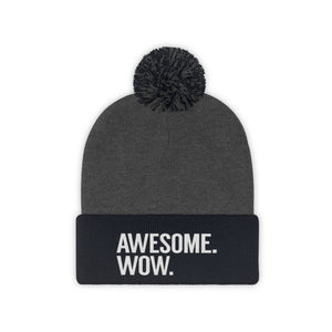 Awesome Wow Pom Pom Beanie
