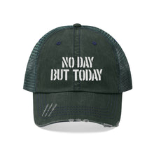 Load image into Gallery viewer, No Day But Today Unisex Trucker Hat