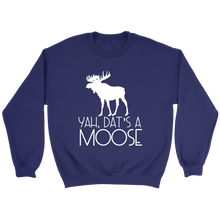 Load image into Gallery viewer, Dat's A Moose Crewneck Sweatshirt