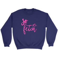 Load image into Gallery viewer, So Fetch Crewneck Sweatshirt