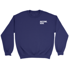 Load image into Gallery viewer, Awesome Wow Crewneck Sweatshirt