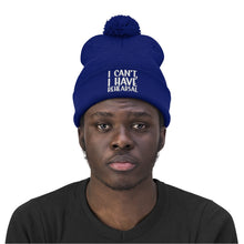 Load image into Gallery viewer, I Have Rehearsal Pom Pom Beanie