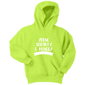 Young, Scrappy, Hungry Youth Hoodie