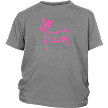 Load image into Gallery viewer, So Fetch Youth T-Shirt